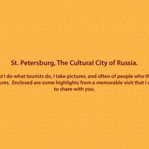 St. Petersburg, The Cultural City of Russia.